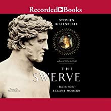 The Swerve: How the World Became Modern Audiobook by Stephen Greenblatt Narrated by Edoardo Ballerini
