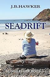 Seadrift (Bunny Elder Adventures Book 3)