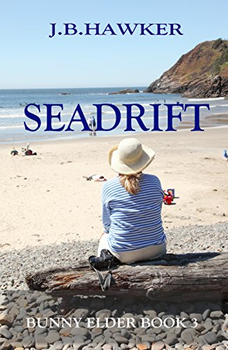 Book: Seadrift (Bunny Elder Adventures Book 3) by J.B. Hawker