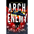 Arch Enemy (A Dan Morgan Thriller Book 5)