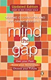 Mind The Gap: Own Your Past Know Your Generation Choose Your Future