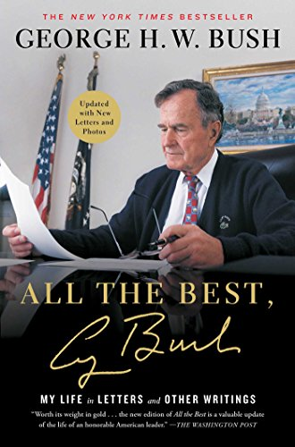 - All the Best, George Bush: My Life in Letters and Other Writings