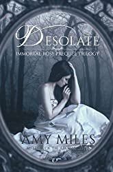 Desolate, Book I of the Immortal Rose Trilogy