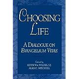 Choosing Life: A Dialogue on Evangelium Vitae