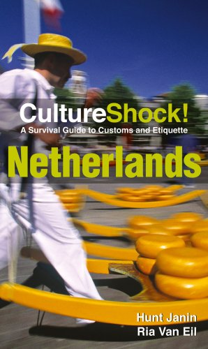 CultureShock! Netherlands: A Survival Guide to Customs and Etiquette (Cultureshock Netherlands: A Survival Guide to Customs & Etiquette)