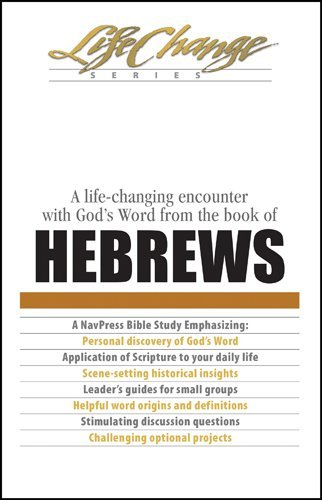 By Press Nav - Lc Hebrews (19 Lessons): Life Change Series (7.2.1995)