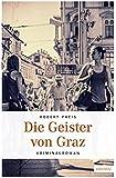 Die Geister von Graz (Armin Trost)
