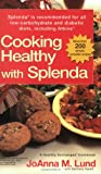 Healthy Exchanges Splenda Cookbook, Joanna M. Lund and Barbara Alpert, 0399530258