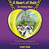 img - for A Heart of Gold: The Sticky Mess book / textbook / text book