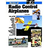 Basics of Radio Control Airplanes, L. F. Randolph, 0911295100