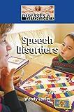 Speech Disorders, Wendy Lanier, 1420502212