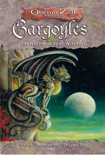 Gargoyles  From the Archives of the Grey School of Wizardry, Pesznecker, Susan