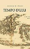 Tempo Dulu, Annick M. Doeff, 146691498X