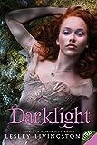 Darklight (Wondrous Strange Trilogy)
