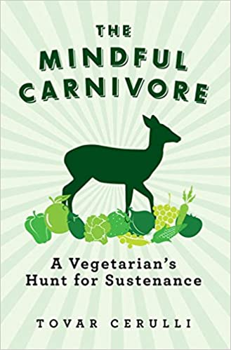 _ZIP_ The Mindful Carnivore: A Vegetarian's Hunt For Sustenance. amount busca codigos Fantasy fatty