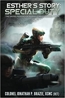 Esther's Story: Special Duty: Volume 4 (The United Federation Marine Corps' Lysander Twins)