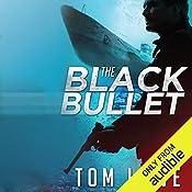 The Black Bullet   Tom Lowe