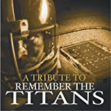 A Tribute To Remember The Titans