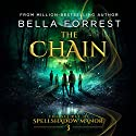 The Chain: The Secret of Spellshadow Manor, Volume 3 Audiobook by Bella Forrest Narrated by Brian Levinson
