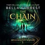 The Chain: The Secret of Spellshadow Manor, Volume 3