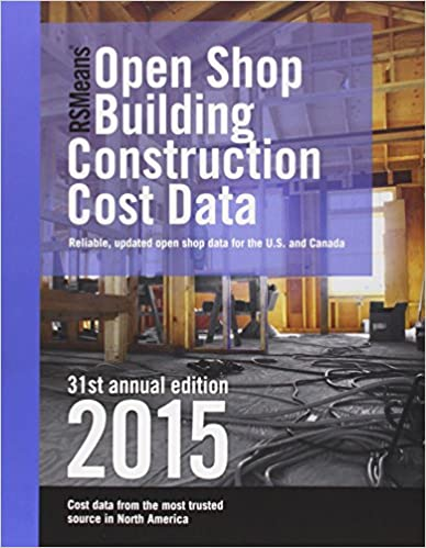 RSMeans Open Shop Building Construction Cost Data 2015 (Rsmeans Open Shop Bccd)