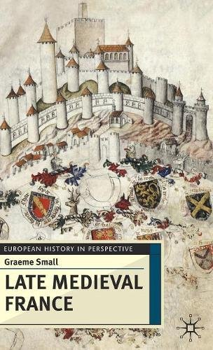 Late Medieval France (European History in Perspective)