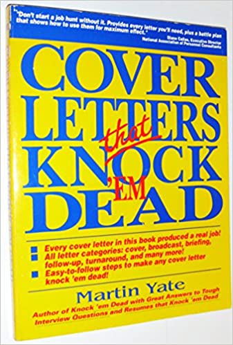 Cover Letters That Knock 'Em Dead: Martin Yate: 9781558500501 ...