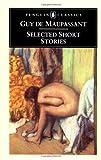 Selected Short Stories, Guy de Maupassant, 014044243X