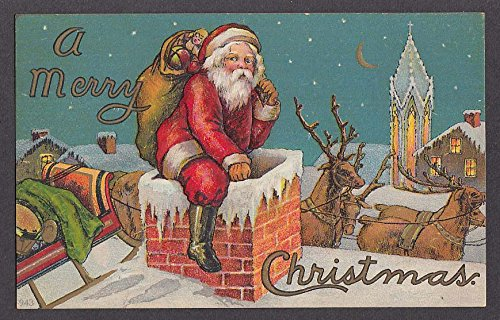 (Merry Christmas Santa Claus going down chimney embossed postcard 1910s)