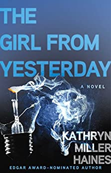 The Girl from Yesterday by [Haines, Kathryn Miller]