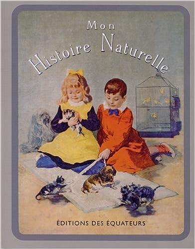 Livres gratuits en ligne Mon Histoire Naturelle pdf ebook