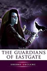 The Guardians of Eastgate Paperback