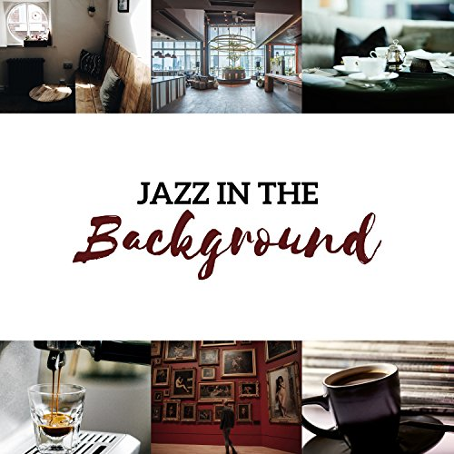 Museum Cafe - Jazz in the Background - Soft Relaxing Collection for Cafe, Restaurant, Museum, Waiting Room & Hotel Lobby