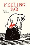 Feeling Sad, Sarah Verroken, 1592700837