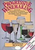 Progressive Winemaking, Peter Duncan and Bryan Acton, 0900841230