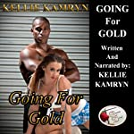 Going for Gold | Kellie Kamryn