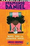 Make Way for Dyamonde Daniel, Nikki Grimes, 0142415553
