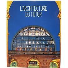 L'architecture du futur