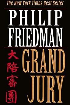 Grand Jury by [Friedman, Philip]