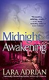 Midnight Awakening: A Midnight Breed Novel (The Midnight Breed Series Book 3)