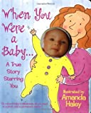 When You Were a Baby, Amanda Haley, 0671317334