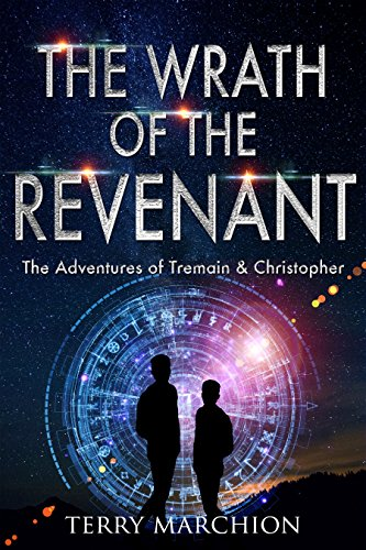 The Wrath of the Revenant (The Adventures of Tremain & Christopher Book 3)