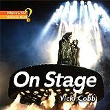 On Stage, Vicki Cobb, 0822590433