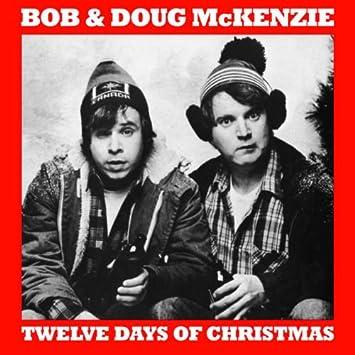 bob and doug mckenzie 12 days of christmas