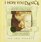I Hope You Dance by Mark D. Sanders (2000-10-08)