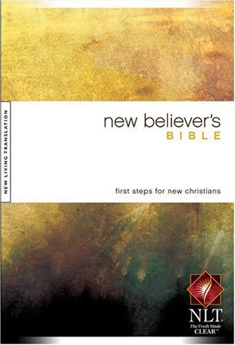 New Believers Bible NLT by Tyndale House Publishers, Inc.,2007] (Hardcover)