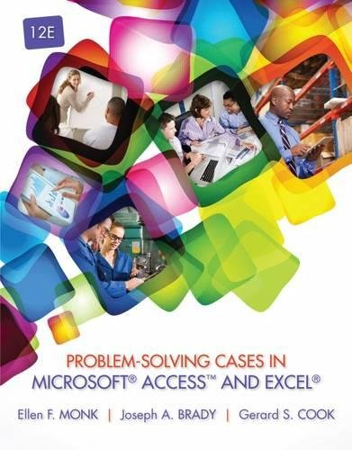 Problem Solving Cases in Microsoft Access™ and Excel