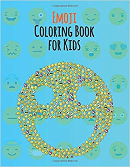 Emoji Coloring Book For Kids An Emoji Coloring Book For Kids With