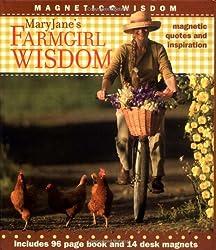 MaryJane's Farmgirl Wisdom: Magnetic Quotes and Inspiration (Magnetic Wisdom)
