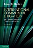img - for International Commercial Litigation: Text, Cases and Materials on Private International Law book / textbook / text book